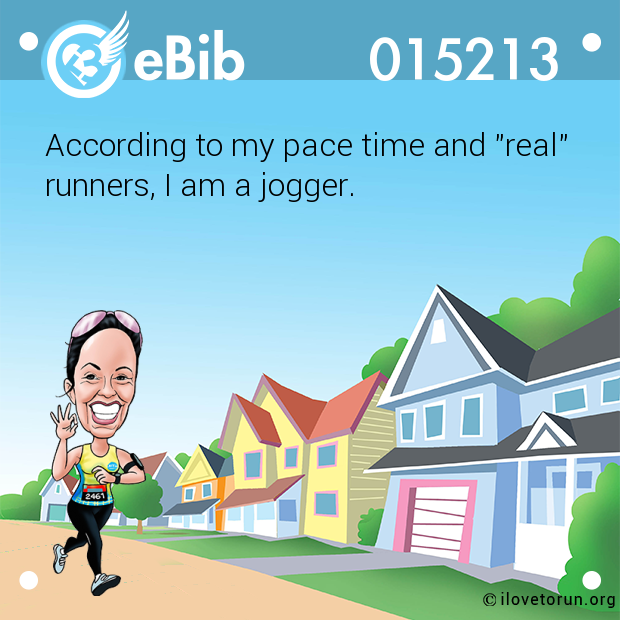 "According to my pace time and ""real""