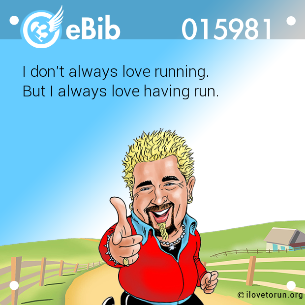I don't always love running....