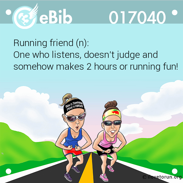 Running friend (n):