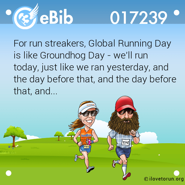 For run streakers, Global Running Day