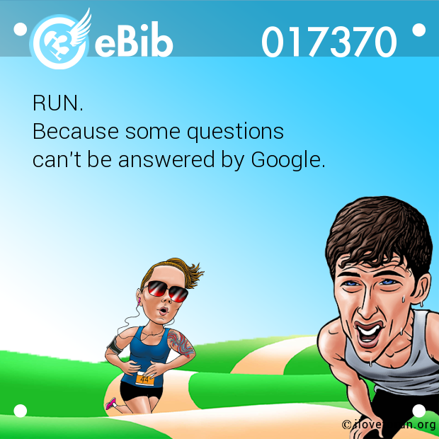 RUN. 