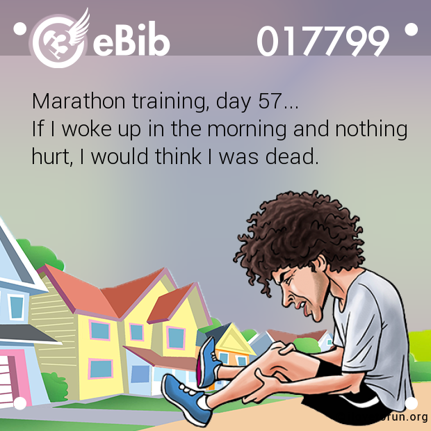 Marathon training, day 57...