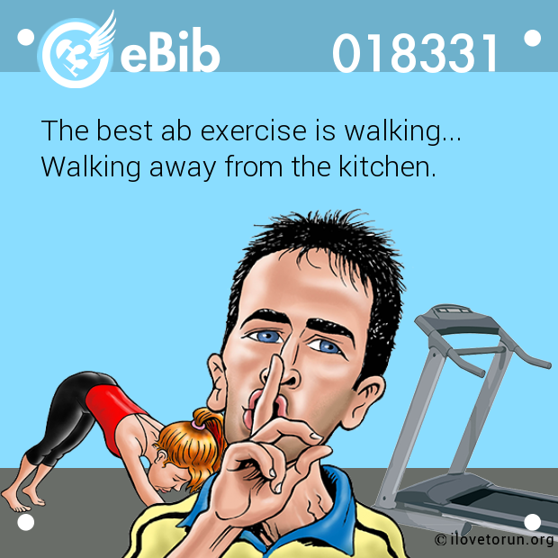 The best ab exercise is walking... 