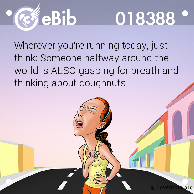 Wherever you're running today, just 