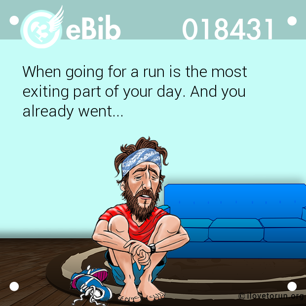 When going for a run is the mo...