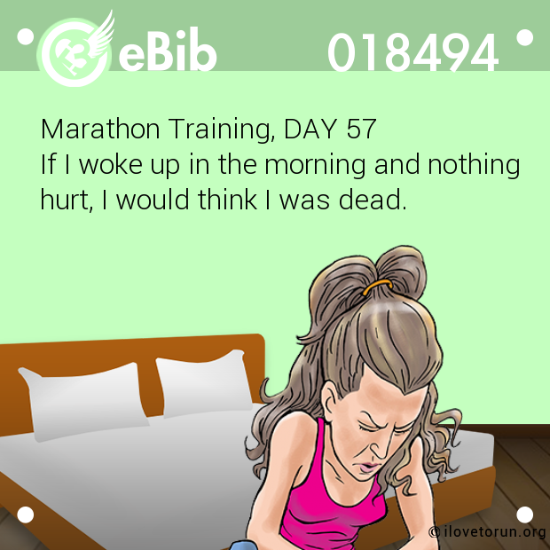 Marathon Training, DAY 57