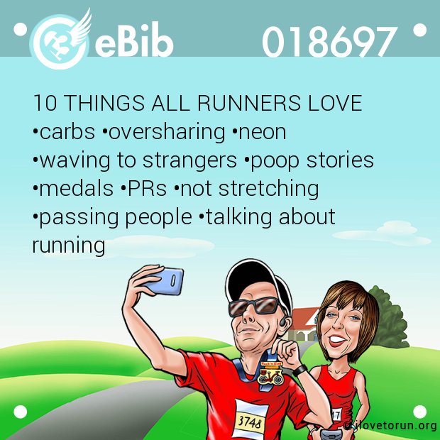10 THINGS ALL RUNNERS LOVE