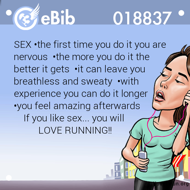 SEX •the first time you do it you are