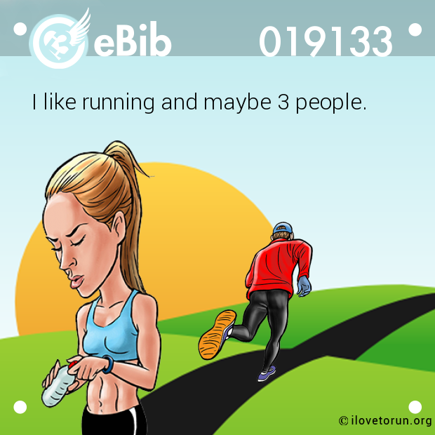 I like running and maybe 3 people.