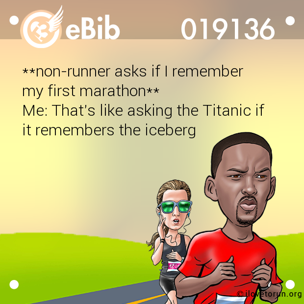 **non-runner asks if I remembe...