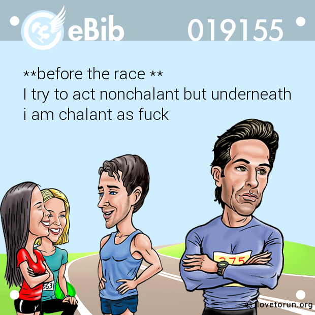 **before the race **
