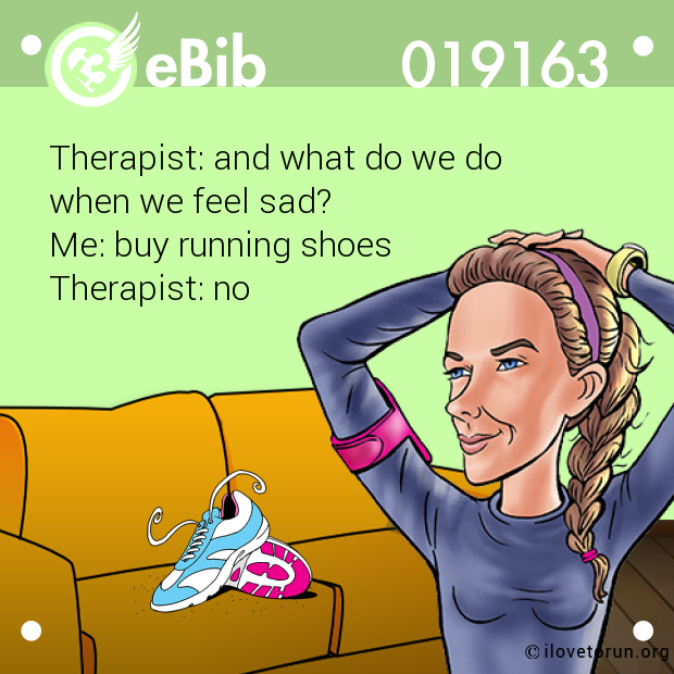 Therapist: and what do we do 