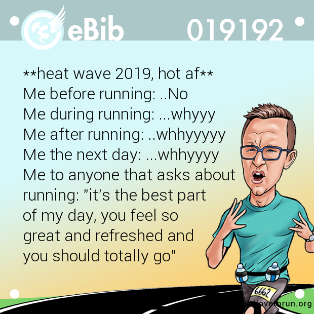 **heat wave 2019, hot af**