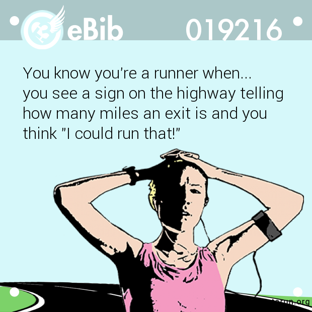 You know you're a runner when....