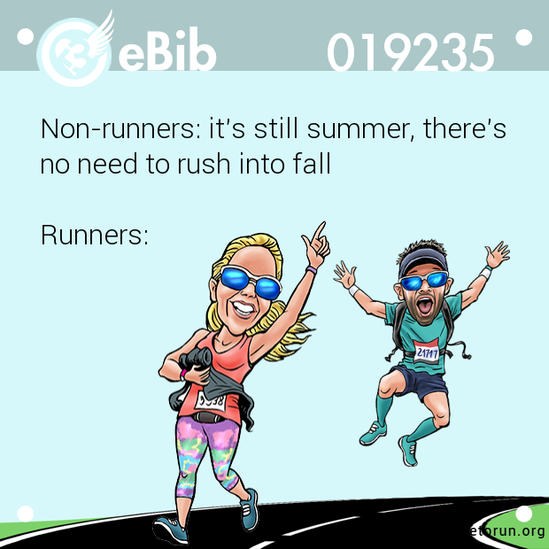 Non-runners: it's still summer...