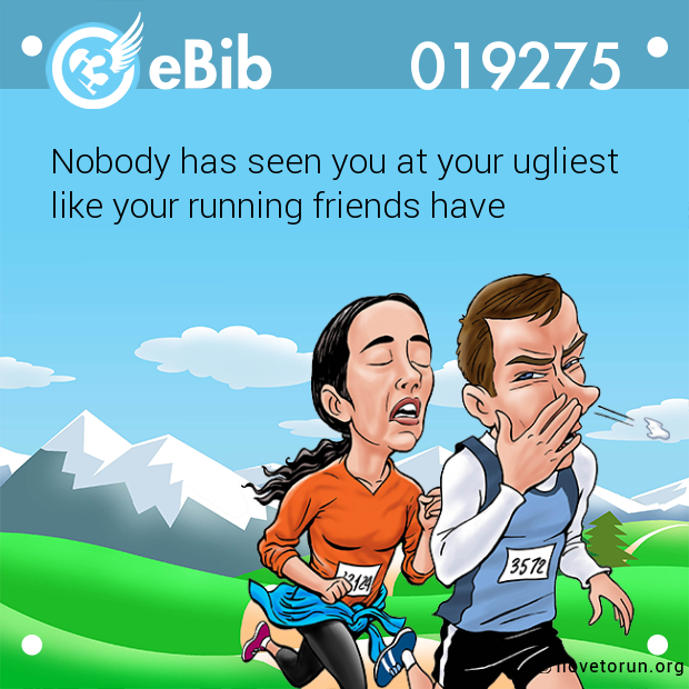 Nobody has seen you at your ugliest