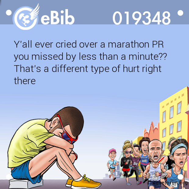 Y'all ever cried over a marathon PR  you missed by less than a minute?? That's a different type of hurt right  there