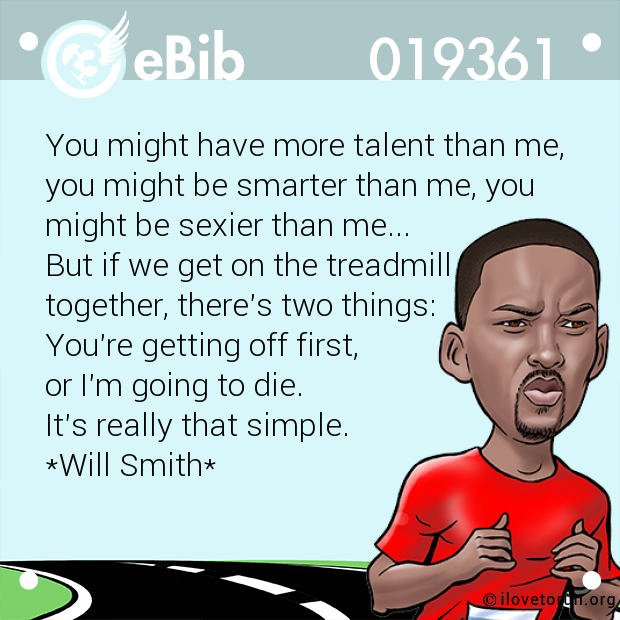 You might have more talent than me, 