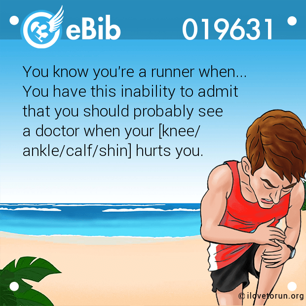You know you're a runner when... 