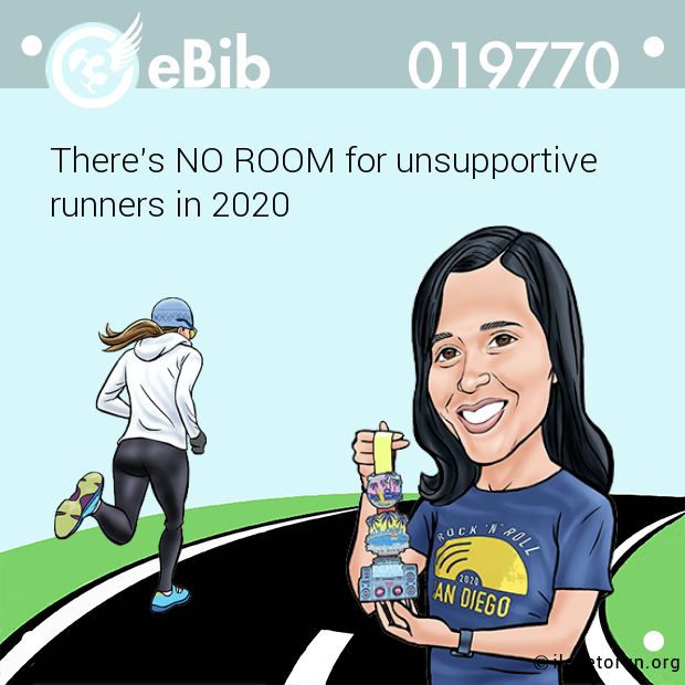 There's NO ROOM for unsupportive  runners in 2020