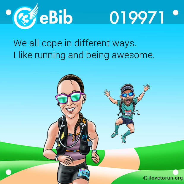 We all cope in different ways. 