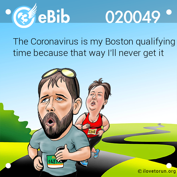The Coronavirus is my Boston qualifying
