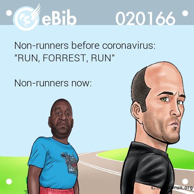 "Non-runners before coronavirus:   ""RUN, FORREST, RUN""   Non-runners now:"