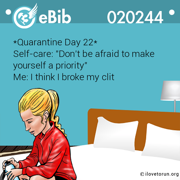 *Quarantine Day 22*