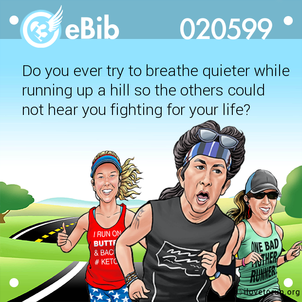 Do you ever try to breathe quieter while