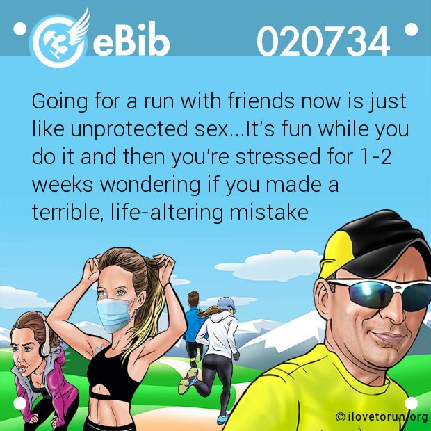 Going for a run with friends now is just