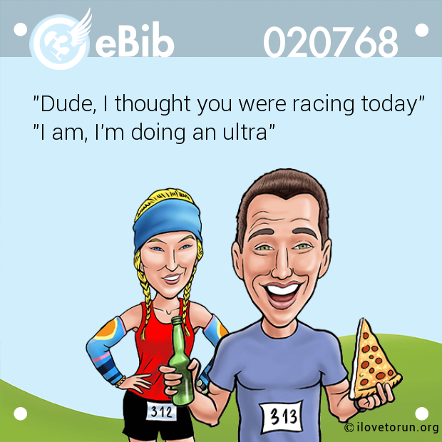 """Dude, I thought you were racing today""