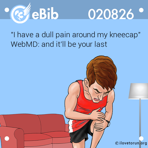 """I have a dull pain around my kneecap""    