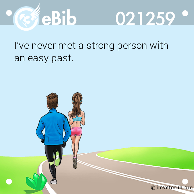 I've never met a strong person with 