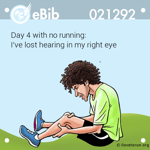 Day 4 with no running: 