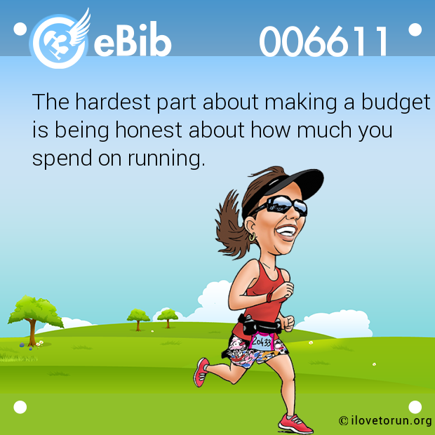 The hardest part about making a budget  is being honest about how much you  spend on running.