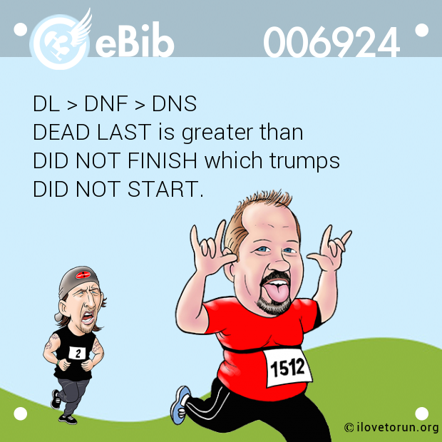 DL > DNF > DNS 