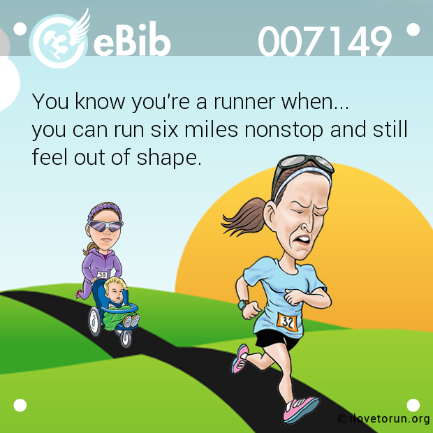A Runner Shapes Up A Tired Staircase: You Know You're A Runner When... You Can Run