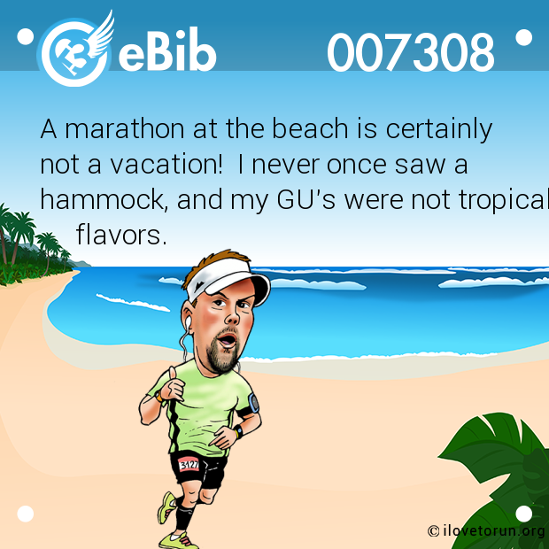 A marathon at the beach is certainly