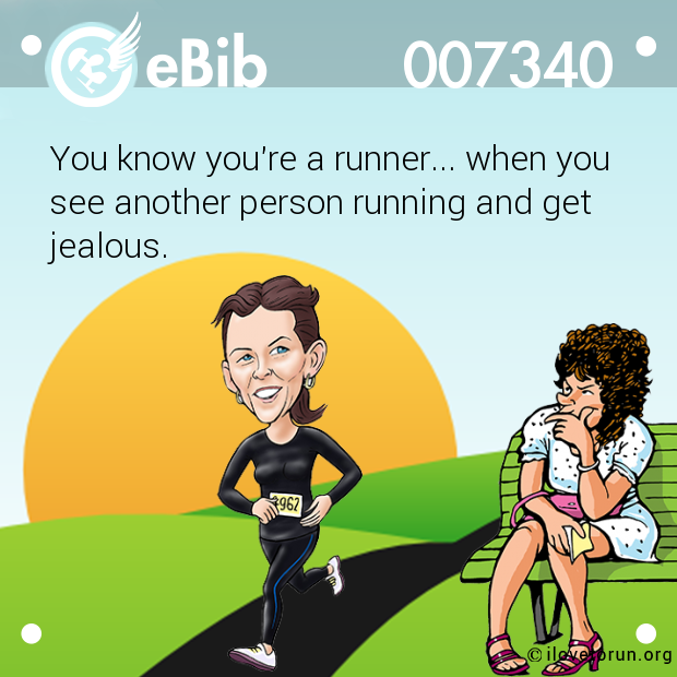 You know you're a runner... when you 