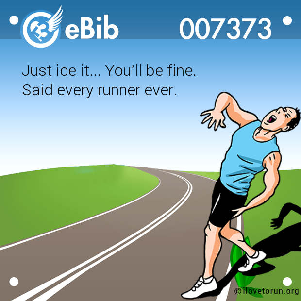 Just ice it... You'll be fine.  Said every runner ever.