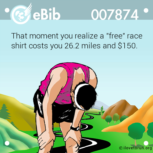 "That moment you realize a ""free"" race