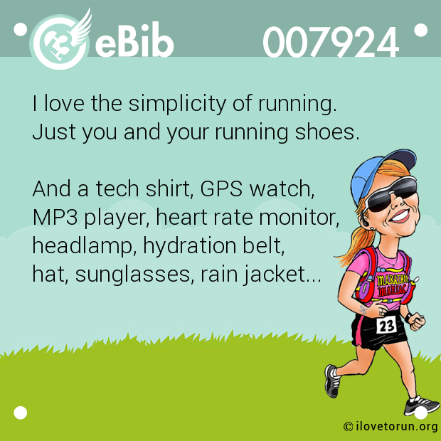 I love the simplicity of running.  