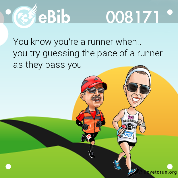 You know you're a runner when..