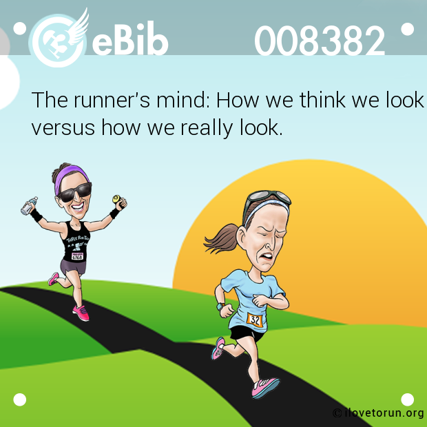 The runner's mind: How we think we look