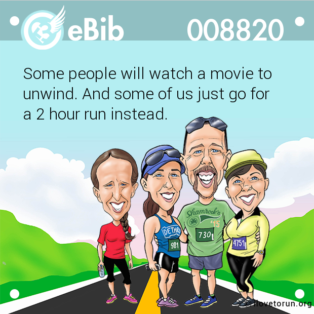 Some people will watch a movie to