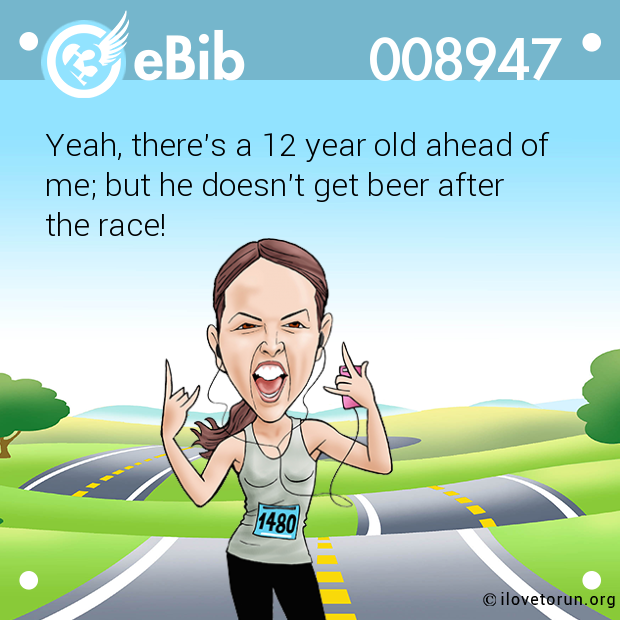 Yeah, there's a 12 year old ahead of