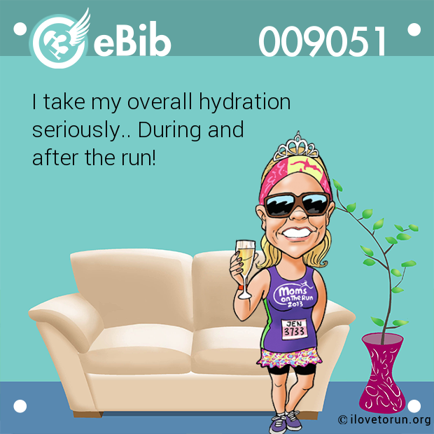 I take my overall hydration  