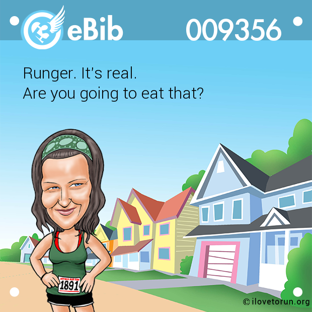 Runger. It's real. 