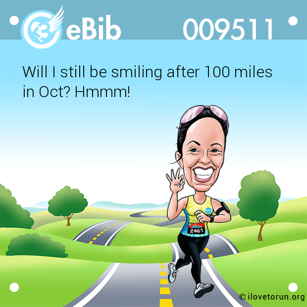Will I still be smiling after 100 miles