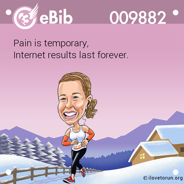 Pain is temporary,